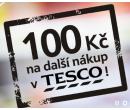100 Kč na další nákup v Tesco | Tesco