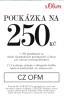 S.Oliver - slevový voucher -250 Kč z nákupu nad 1250 | S.Oliver